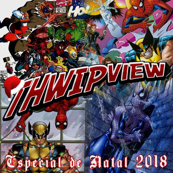 Thwip View 217 - Especial de Natal 2018