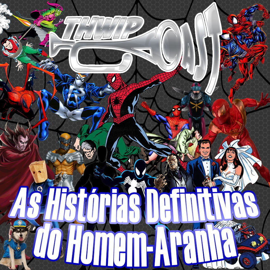 Thwip Cast 085 - As Histórias Definitivas do Homem-Aranha