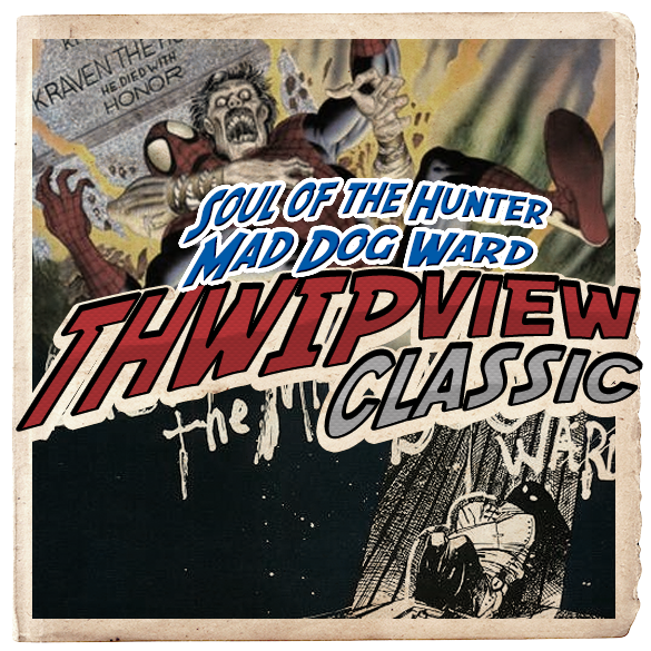 Thwip View Classic 274 - Soul of the Hunter & Mad Dog Ward