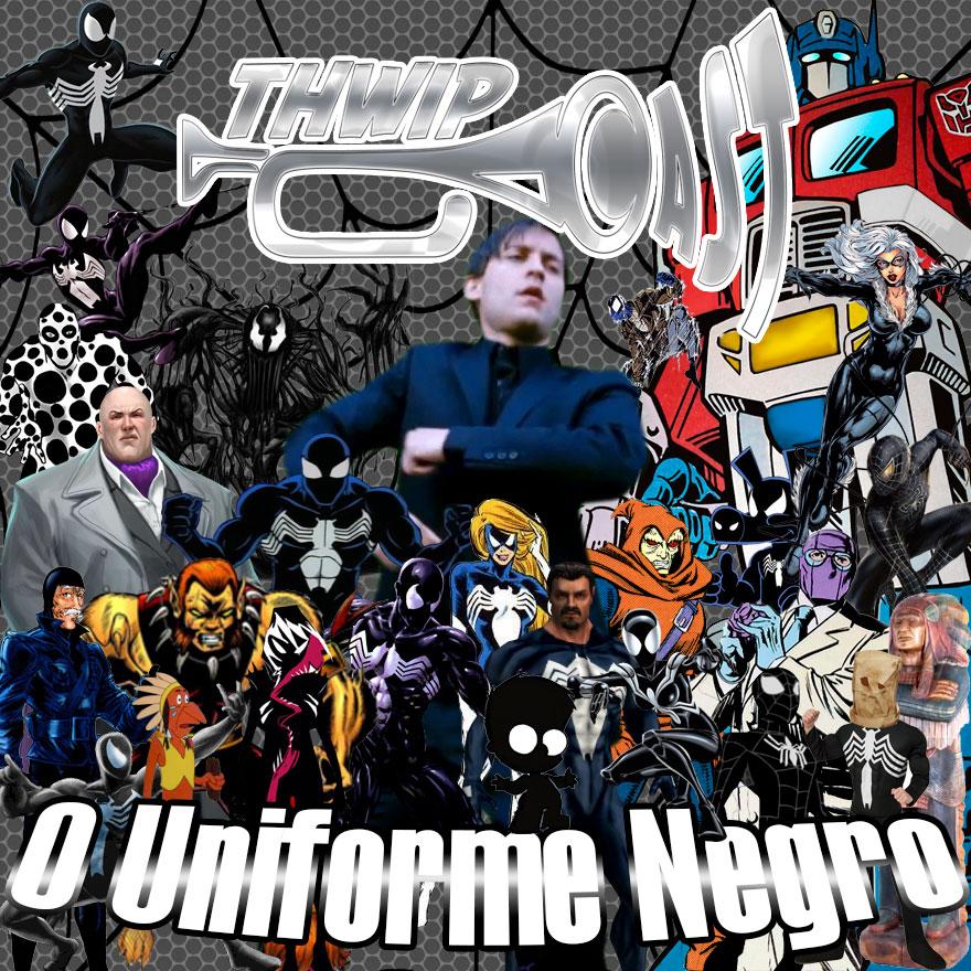 Thwip Cast 087 - O Uniforme Negro