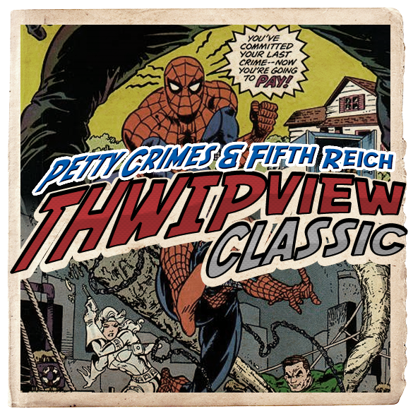 Thwip View Classic 279 - Petty Crimes & Fifth Reich
