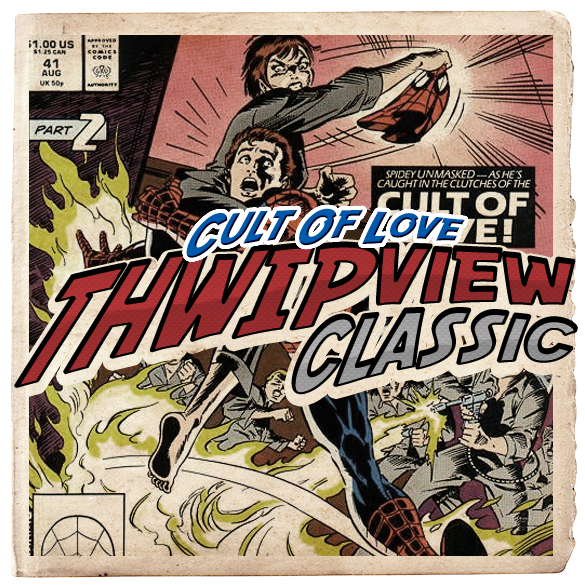 Thwip View Classic 281 - Cult of Love