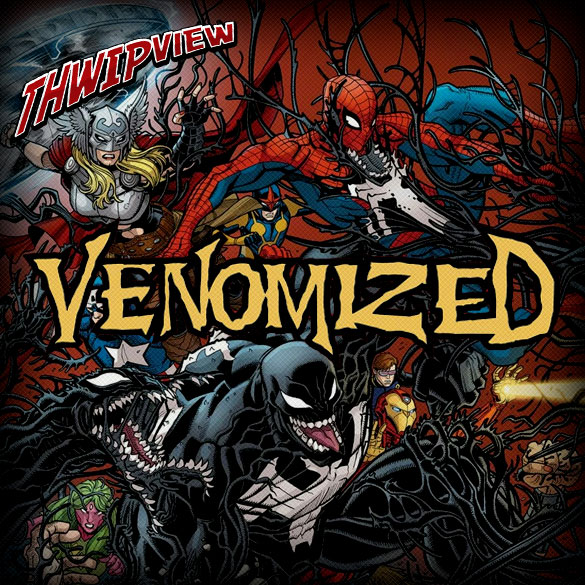 Thwip View 238 - Venomized