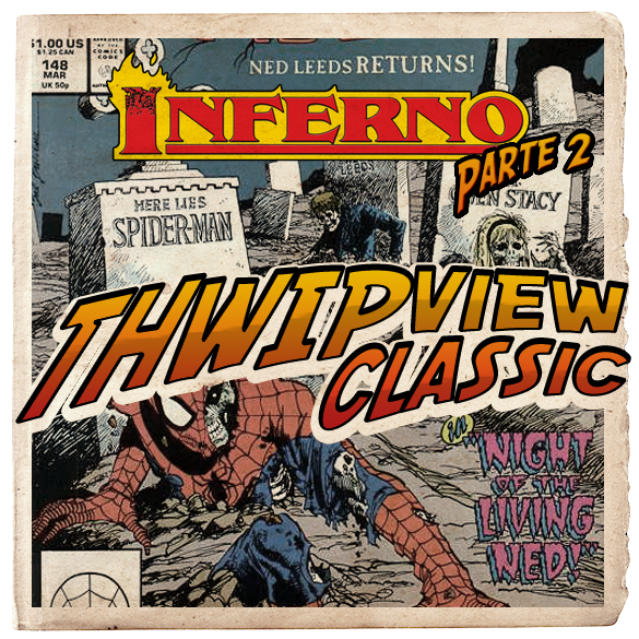 Thwip View Classic 288 - Inferno: Parte 2