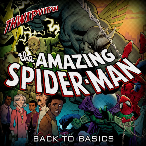 Thwip View 243 - The Amazing Spider-Man: Back to Basics