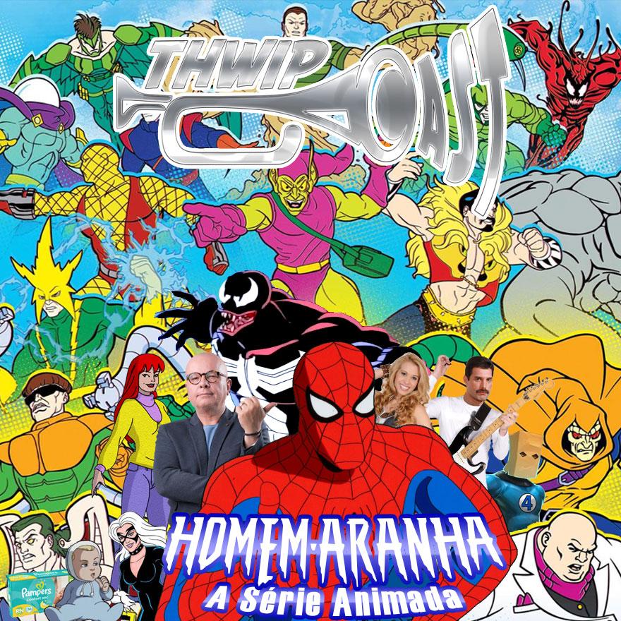 Thwip Cast 093 - Homem-Aranha: A Série Animada
