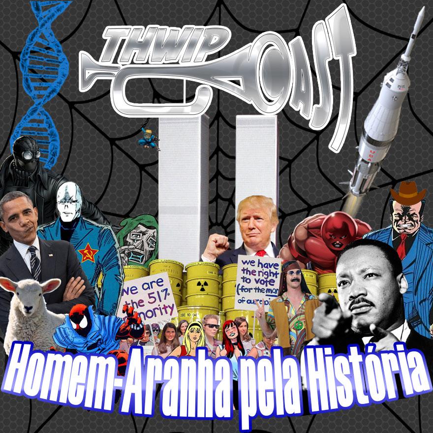 Thwip Cast 097 - Homem-Aranha pela História