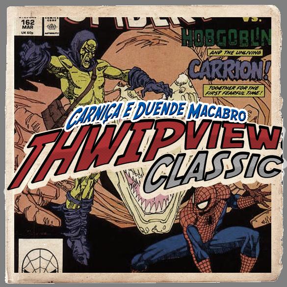 Thwip View Classic 309 - Carniça e Duende Macabro