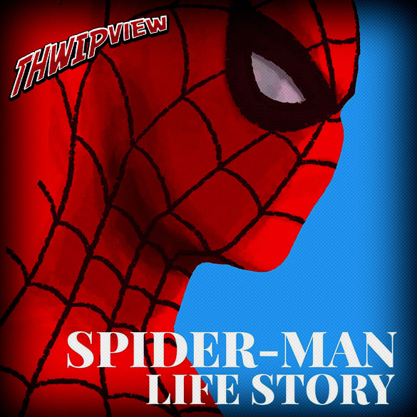 Thwip View 261 - Spider-Man: Life Story