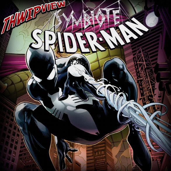 Thwip View 267 - Symbiote Spider-Man