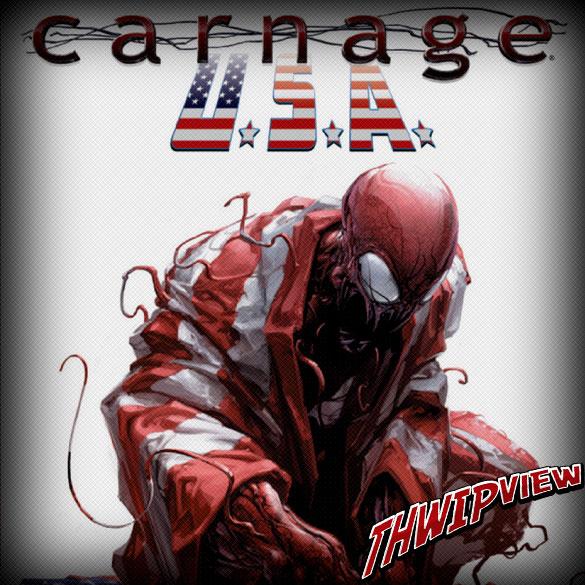 Thwip View 271 - Carnage U.S.A.