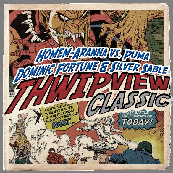 Thwip View Classic 322 - Homem-Aranha vs. Puma / Dominic Fortune & Silver Sable