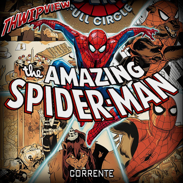Thwip View 276 - The Amazing Spider-Man: Corrente